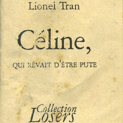 Céline, qui Rêvait d'Être Pute