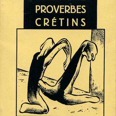Cinquante Proverbes Crétins