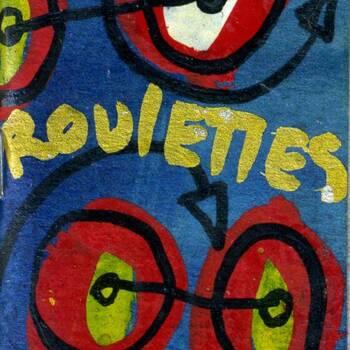 Roulettes
