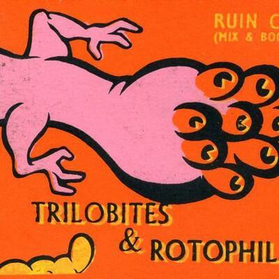 Trilobites & Rotophiles