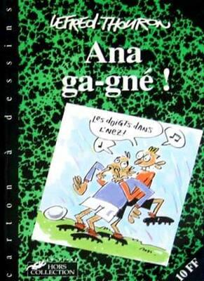 Ana Ga-gné !