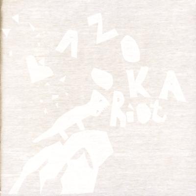 Bazooka Riot