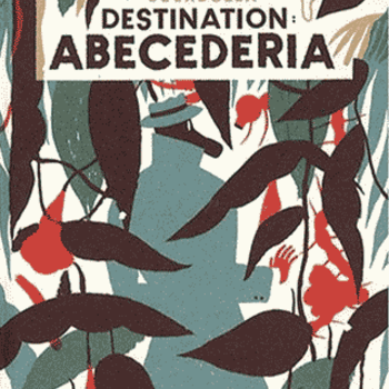 Destination Abecederia