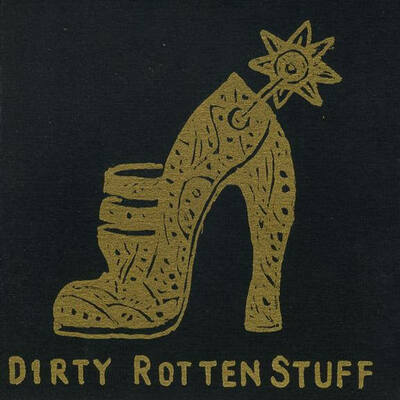 Dirty Rotten Stuff