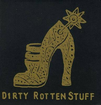Dirty Rotten Stuff
