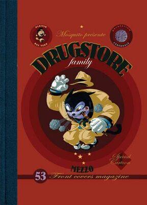 Drugstore Family