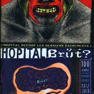 Hôpital Brut n° 2/3