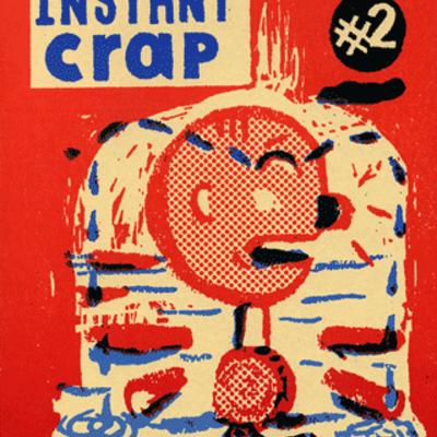 Instant Crap n° 2