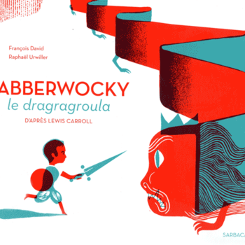 Jabberwocky, le dragragroula