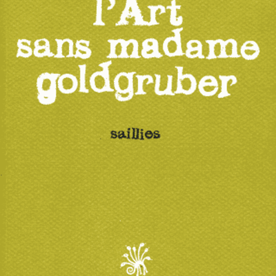 L'Art Sans Madame Goldgruber
