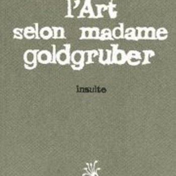 L'Art Selon Madame Goldgruber