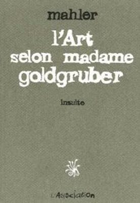 L'Art Selon Madame Goldgruber