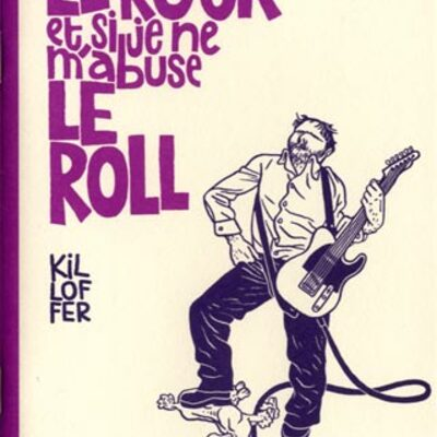 Le Rock et Si Je ne m'Abuse le Roll