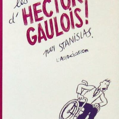 Les Vies d'Hector Gaulois