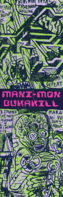 Maxi Mox Bukakill