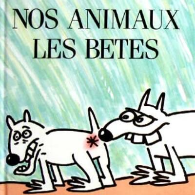 Nos Animaux les Bêtes