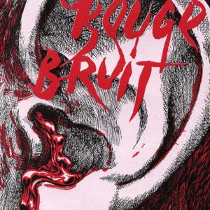 Rouge Bruit