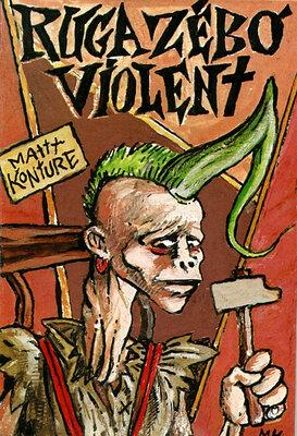 Ruga Zébo Violent