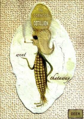The Corncob Cotillion Went Thataway