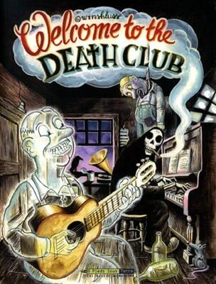 Welcome to the Death Club