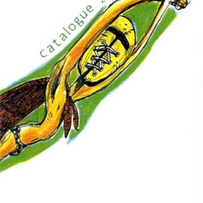 Catalogue 6 Pieds Sous Terre 2005