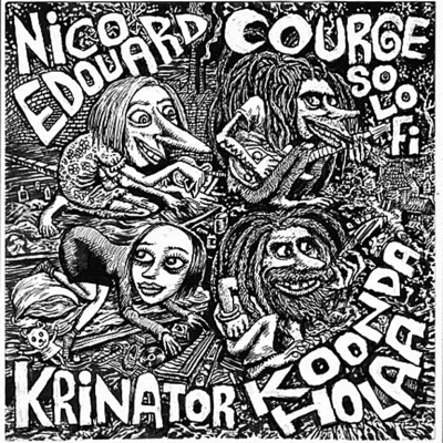 Nico Edouard / Courge So Lo-Fi / Krinator / Koonda Holaa